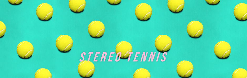 STEREO TENNIS